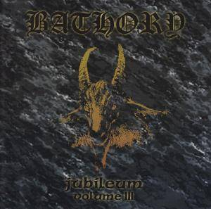 Bathory: Jubileum Volume III (CD) - Bild 1