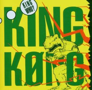 King Køng: King Who? - Cover