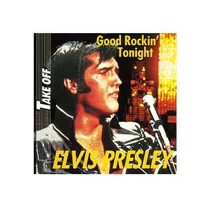 Elvis Presley: Good Rockin' Tonight - Cover