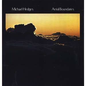 Michael Hedges: Aerial Boundaries - Cover