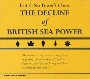 Cover - British Sea Power: Decline Of British Sea Power, The
