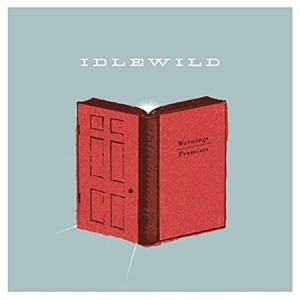 Cover - Idlewild: Warnings/Promises