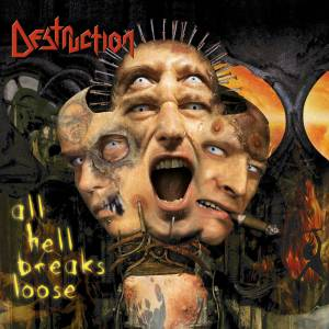 Destruction: All Hell Breaks Loose (CD) - Bild 1