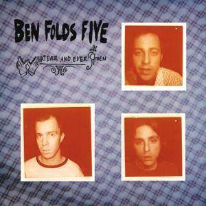 Ben Folds Five: Whatever And Ever Amen - Cover