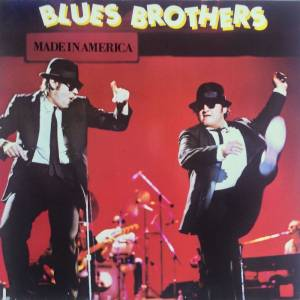 Cover - Blues Brothers, The: Made In America