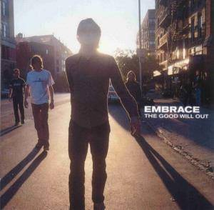 Cover - Embrace: Good Will Out, The