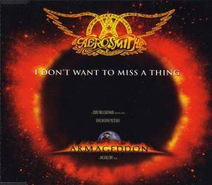 Aerosmith: I Don't Want To Miss A Thing (Single-CD) - Bild 1