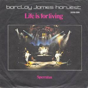 "Barclay James Harvest: Life Is For Living (7"") - Bild 1"