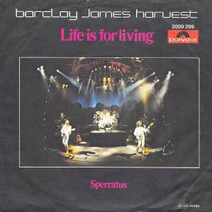 "Barclay James Harvest: Life Is For Living (7"") - Bild 2"