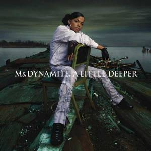Cover - Ms. Dynamite: Little Deeper, A