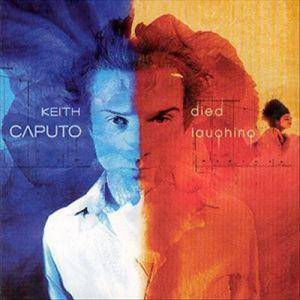 Keith Caputo: Died Laughing - Cover