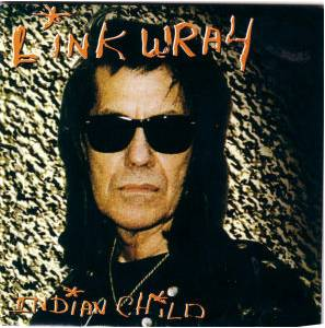 Cover - Link Wray: Indian Child
