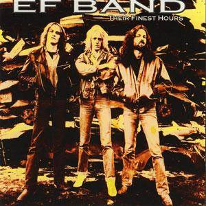 E.F. Band: Their Finest Hours - Cover