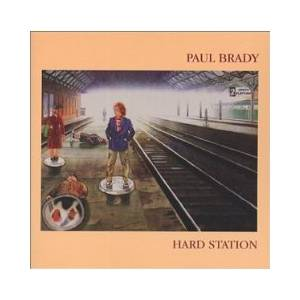 Cover - Paul Brady: Hard Station