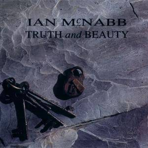 Ian McNabb: Truth And Beauty (CD) - Bild 1