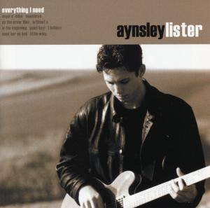 Cover - Aynsley Lister: Everything I Need