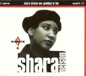 Shara Nelson: One Goodbye In Ten - Cover