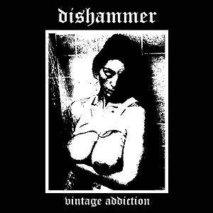 Dishammer: Vintage Addiction - Cover