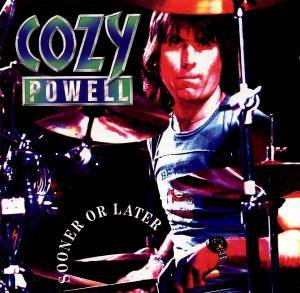 Cover - Cozy Powell: Sooner Or Later