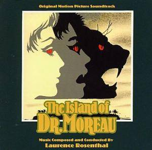 Cover - Laurence Rosenthal: Island Of Dr. Moreau, The