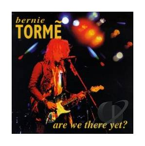 Bernie Tormé: Are We There Yet? - Cover