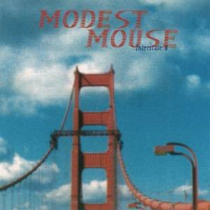 Cover - Modest Mouse: Interstate 8