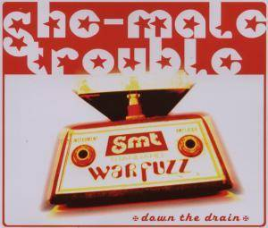 Cover - She-Male Trouble: Down The Drain