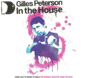 Cover - Peter Kruder: Gilles Peterson - In The House