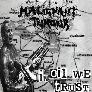 Malignant Tumour: In Oil We Trust / Disrupt The Norms / World Supremacy / Ez A Mai Fiatalsag! - Cover