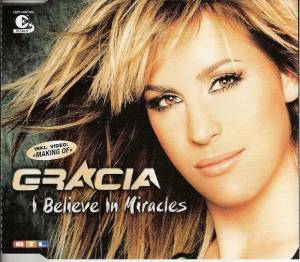 Cover - Gracia: I Believe In Miracles
