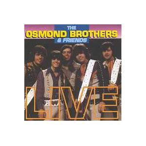Cover - Dottie West: Osmond Brothers & Friends - Live, The