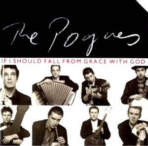 The Pogues: If I Should Fall From Grace With God - Cover