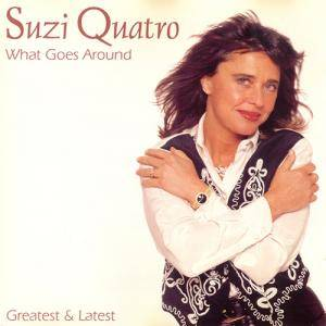 Suzi Quatro: What Goes Around - Greatest & Latest - Cover