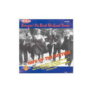 Hits Of The Sixties - Bringin' On Back The Good Times - Cover