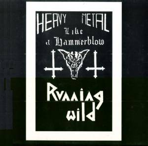 Running Wild: Heavy Metal Like A Hammerblow - Cover