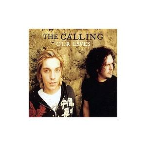 Cover - Calling, The: Our Lives
