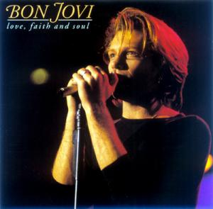 Cover - Bon Jovi: Love, Faith And Soul