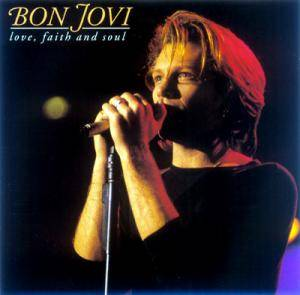 Bon Jovi: Love, Faith And Soul - Cover