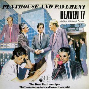 Heaven 17: Penthouse And Pavement (LP) - Bild 1