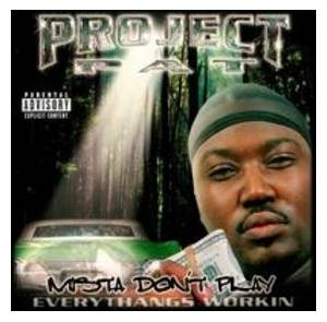Project Pat: Mista Don't Play Everythangs Workin (CD) - Bild 1