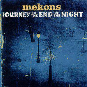 The Mekons: Journey To The End Of Night - Cover