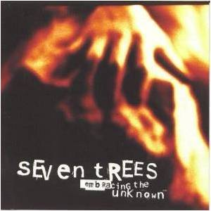 Cover - Seven Trees: Embracing The Unknown