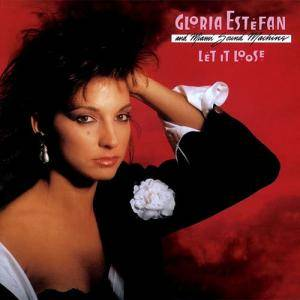 Cover - Gloria Estefan & Miami Sound Machine: Let It Loose