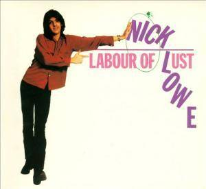 Nick Lowe: Labour Of Lust - Cover