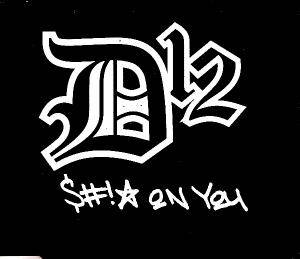 D12: Sh!t On You - Cover