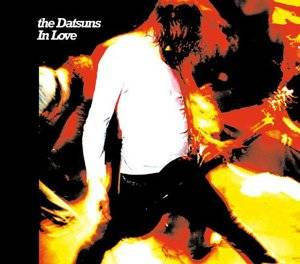 Cover - Datsuns, The: In Love