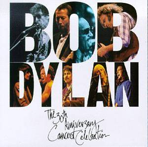 Cover - Clancy Brothers, Robbie O'Connell, Tommy Makem: Bob Dylan - The 30th Anniversary Concert Celebration