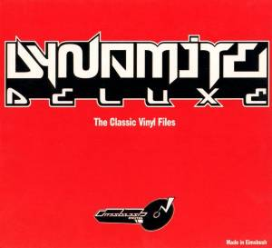 Cover - Dynamite Deluxe: Classic Vinyl Files, The