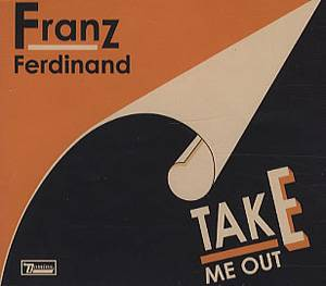 Franz Ferdinand: Take Me Out - Cover