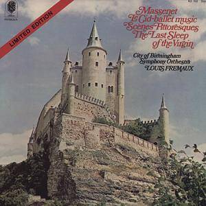 Cover - Jules Massenet: Cid / Scènes Pitoresques / The Last Sleep Of The Virgin, Le